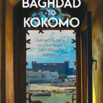 From Baghdad To Kokomo